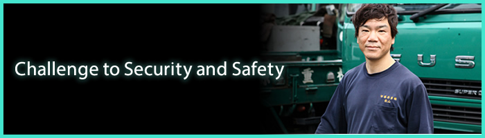 Challenge to security and safety